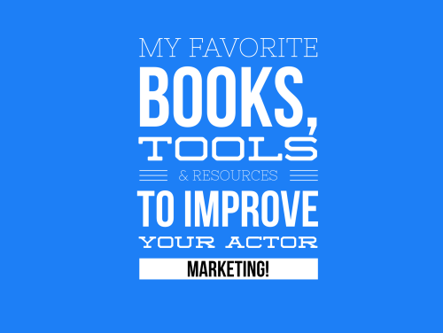 My favorite tools - actor marketing