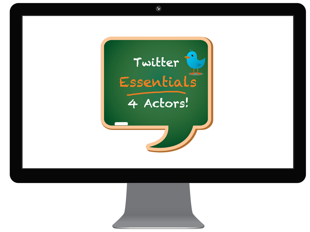 twitter essentials for actors