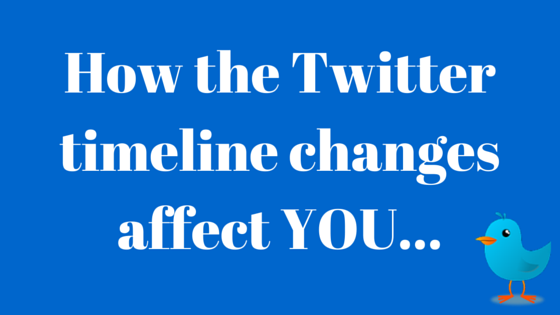 How the twitter timeline changes affect you