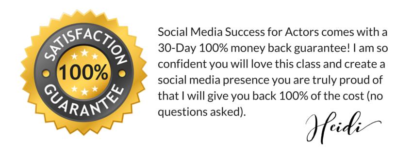 100% money back guarantee Social Media for Actors