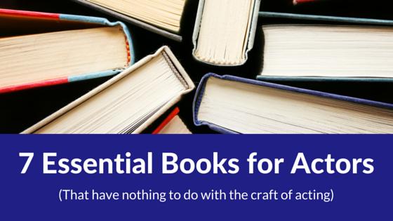 7 essential books for actors