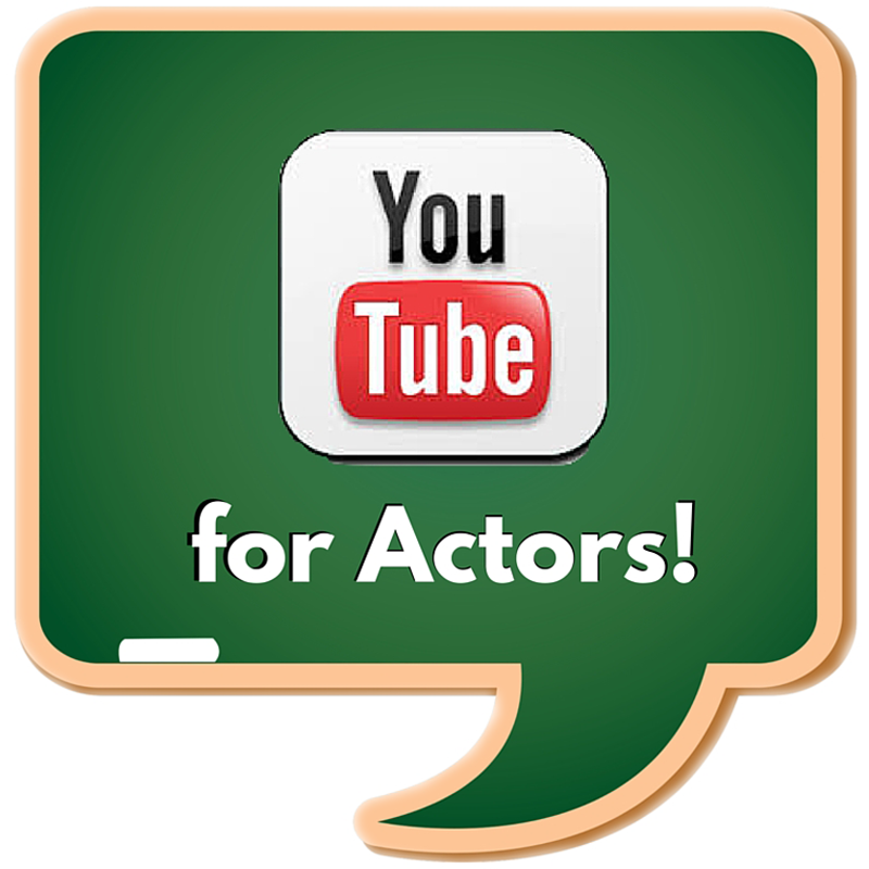 YouTube for Actors