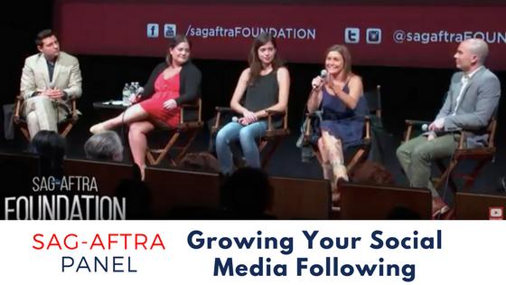 SAG AFTRA panel Growing your social media following